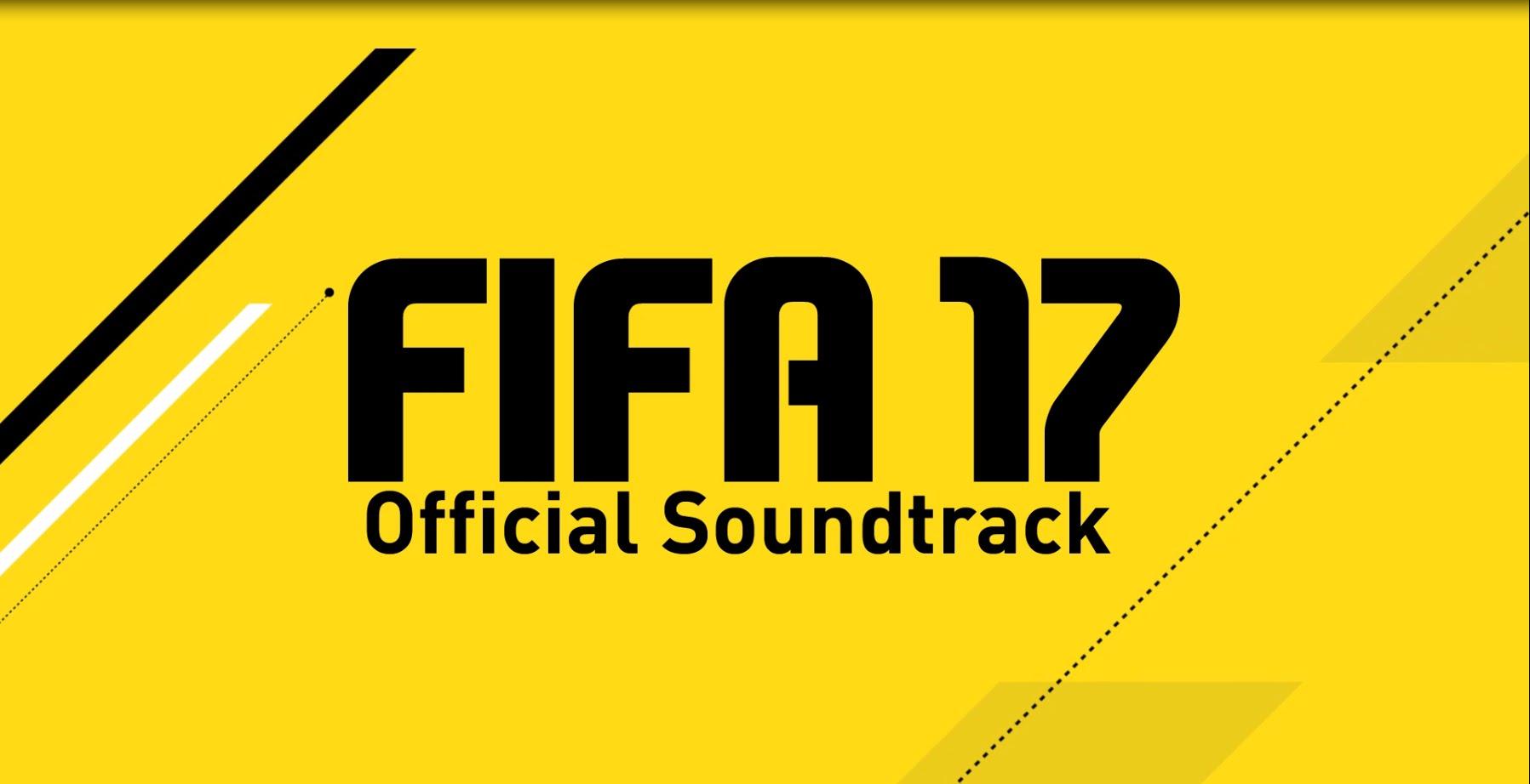 The FIFA 17 Soundtrack