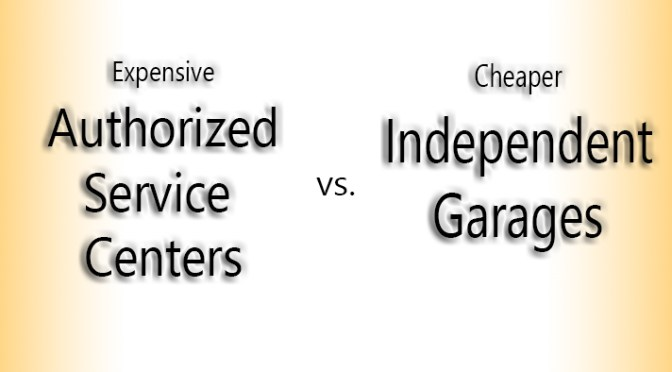 Independent Garages vs. Authorized Service Centers