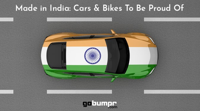 Made in India: Cars & Bikes To Be Proud Of