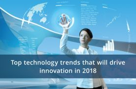 2018 innovation: Technology Trends and opportunities