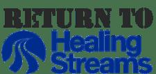 Return to Healingstreamsusa