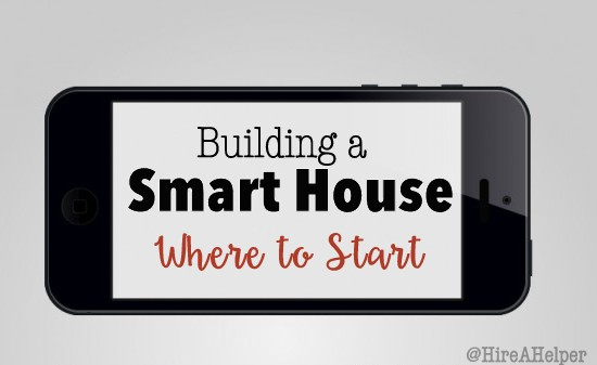 Where Do I Start Building a Smart Home?
