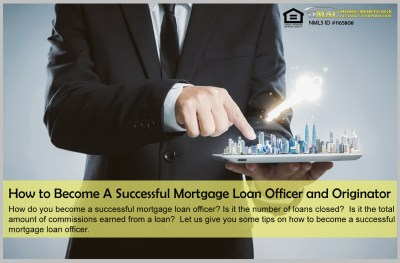 How to Become A Successful Mortgage Loan Officer and Originator - Blog   Home Mortgage Alliance ...