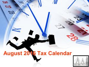 August 2016 Tax Calendar
