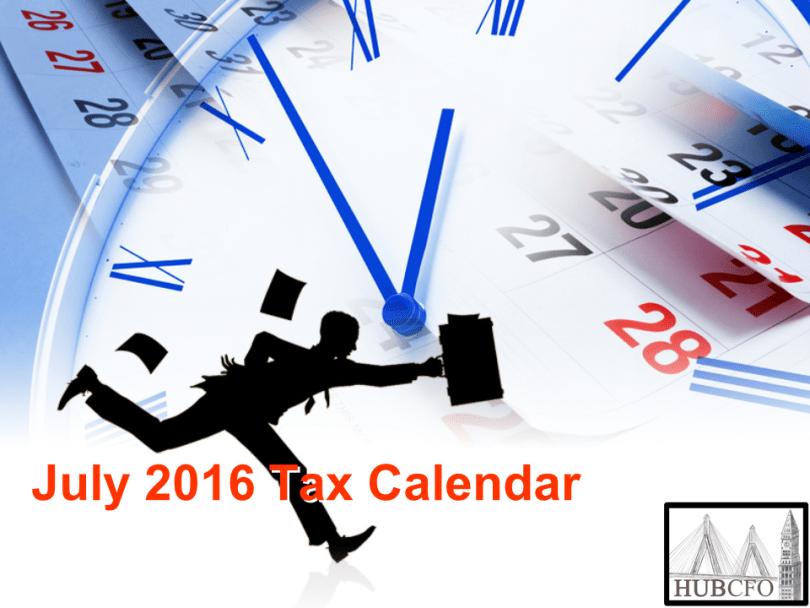 July 2016 Tax Calendar
