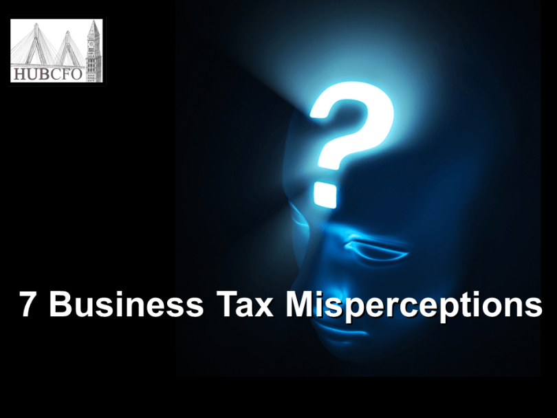 7 Business Tax Misperceptions