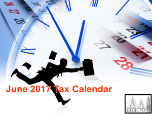 June 2017 Tax Calendar; Excerpts & Highlights