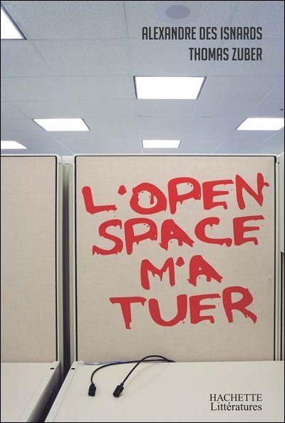 L'open Space m'a tuer