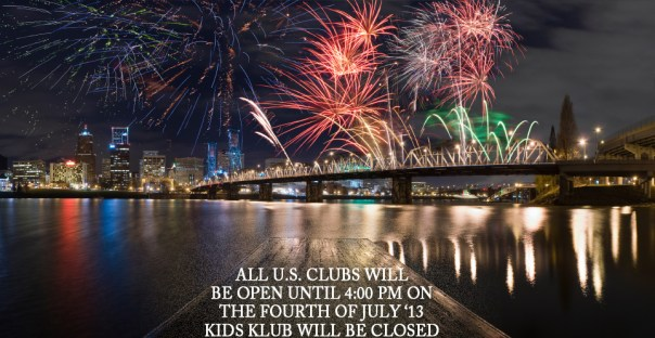 LA Fitness 4th of July hours 2013