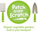 Patch from Scratch - Organic vegetables in your backyard