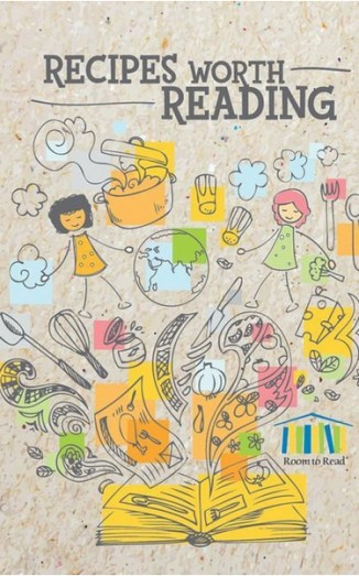"Cover of Room to Read cookbook ""Recipes Worth Reading"""
