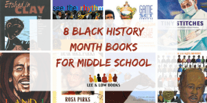 8 Black History Month Books for middle school