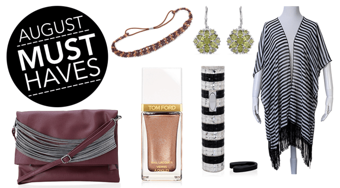 August Must-Haves