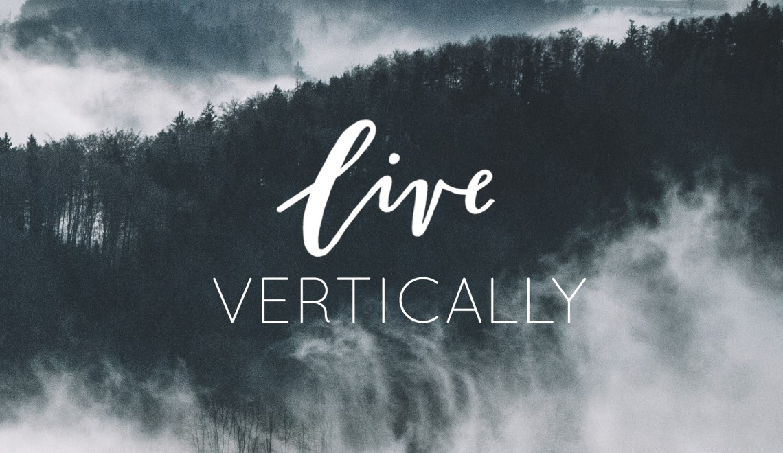 Live Vertically