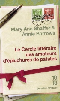 Le Cercle littéraire des amateurs d'épluchures de patates (Mary Ann Shaffer, Annie Barrows)
