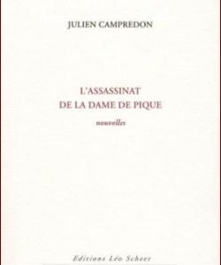 L'assassinat de la dame de pique (Julien Campredon)