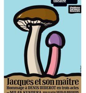 Jacques et son maître au théâtre de la Pépinière (Milan Kundera)