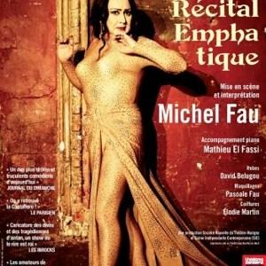 Récital Emphatique de Michel Fau au Théâtre Marigny