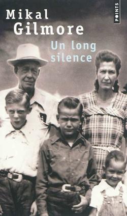 Un long silence (Mikal Gilmore)