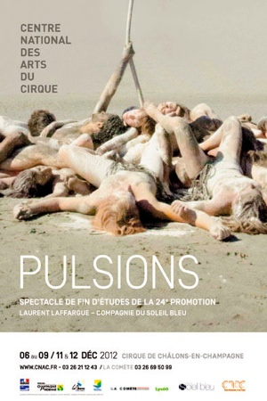 «Pulsions» du CNAC à l'Espace Chapiteaux du Parc de la Villette
