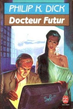 Dr Futur (Philip K. Dick)