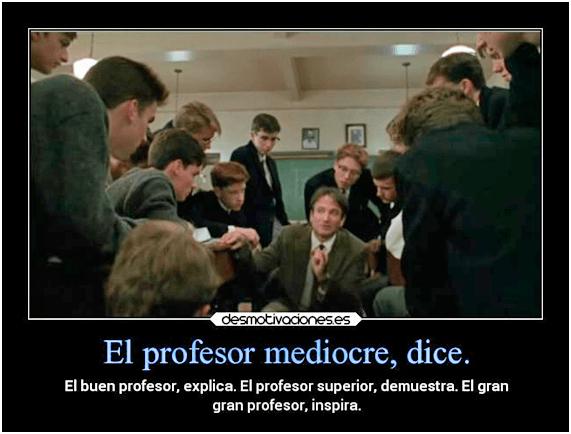 El gran profesor inspira