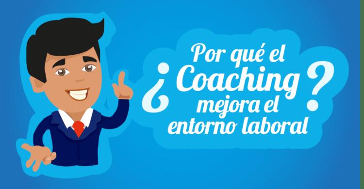 ¿Por qué el coaching mejora el entorno laboral?
