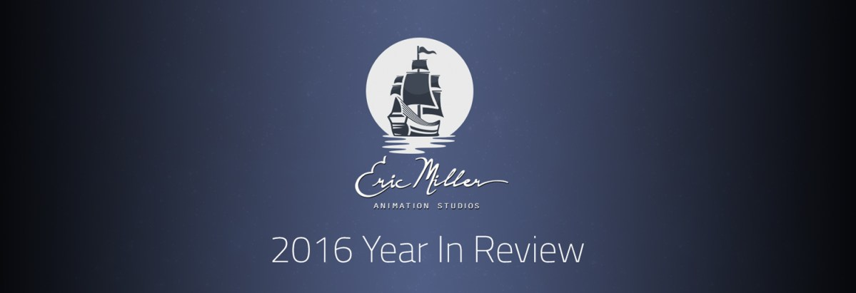 Eric Miller Animation: 2016 Year in Review