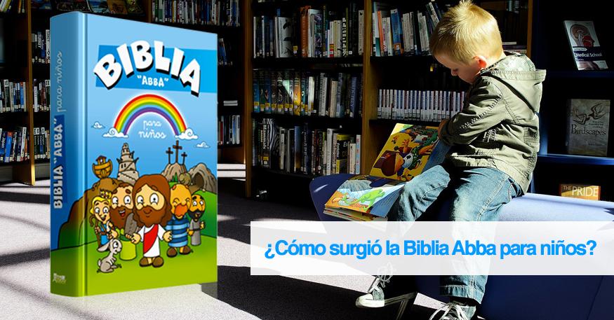 como-surgio-la-biblia-abba-para-ninos