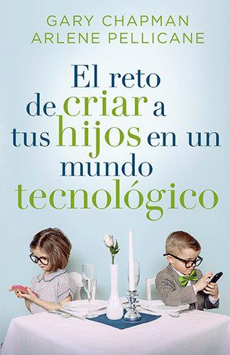 portada-el-reto-de-criar-a-tus-hijos-en-un-mundo-tecnologico