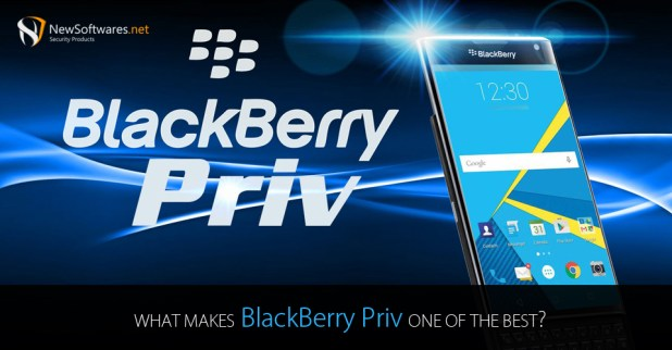 What Makes BlackBerry Priv One Of The Best