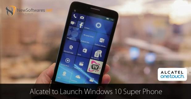 Alcatel-to-Launch-Windows-10-Super-Phone