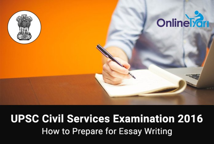 Essay Writing Tips and Strategy for IAS Mains 2016