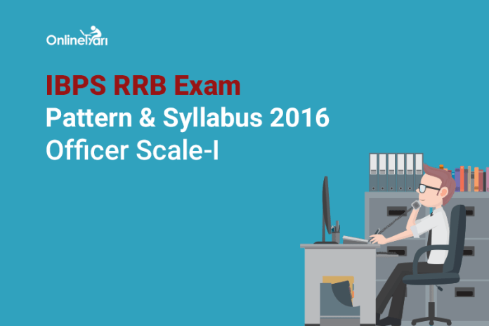 IBPS-RRB-Exam-Pattern-Syllabus-2016-Officer-Scale-1