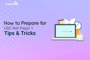 How to Prepare for UGC NET Paper 1: Tips & Tricks