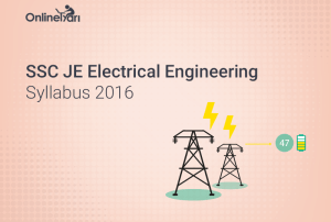 SSC JE Electrical Engineering Syllabus 2016