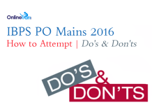 How to Attempt IBPS PO Mains 2016: Do's and Dont's