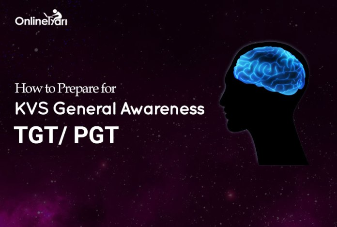 How to Prepare for KVS General Awareness TGT/ PGT