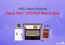 AWES Result Declared: Check PRT/ TGT/ PGT Result Here
