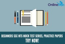Beginners SSC MTS Mock Test Series, Practice papers: Try Now!