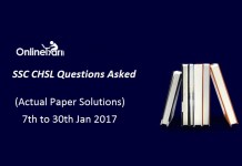 SSC CHSL Questions Asked (Actual Paper Solutions): 7th to 30th Jan 2017