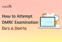 How to Attempt DMRC Examination 2017: Do's & Don'ts