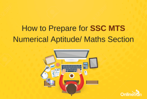 How to Prepare for SSC MTS Numerical Aptitude/ Maths Section