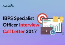 IBPS Specialist Officer Interview Call Letter 2017 Released