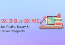 SSC CHSL vs SSC MTS: Job Profile, Salary, Career Prospects