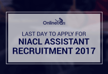 Last Day to Apply for NIACL Assistant Recruitment 2017