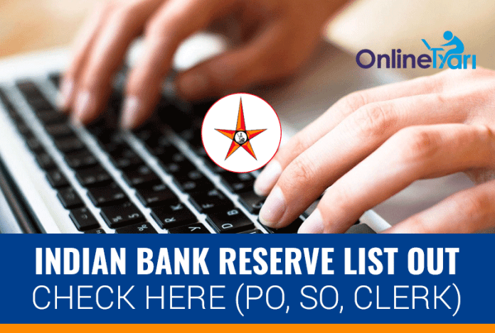 Indian Bank Reserve List Out: Check Here (PO, SO, Clerk)