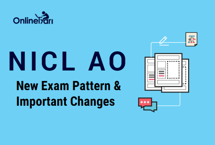 NICL AO 2017 New Exam Pattern & Important Changes