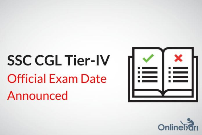 SSC CGL Tier IV Exam Dates : Check Official SSC Notice