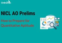 How to Prepare for NICL AO Prelims Quantitative Aptitude Section 2017